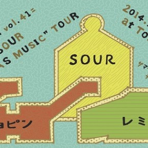 "jellyfish vol.41=SOUR""LIFE AS MUSIC""TOUR"