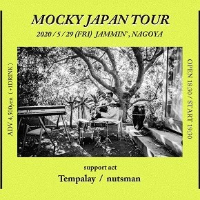 MOCKY JAPAN TOUR 2020 in NAGOYA supported by jellyfish